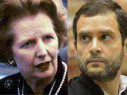 What Rahul Gandhi can learn from Margaret Thatcher