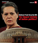National Food Security Bill: The biggest mistake of Indian politics?