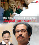 The Shiv Sena and the great Chapati-gate scandal