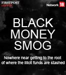 Black money smog: Nowhere near getting to the root of where the illicit funds are stashed