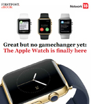 Great but no gamechanger yet: The Apple Watch is finally here