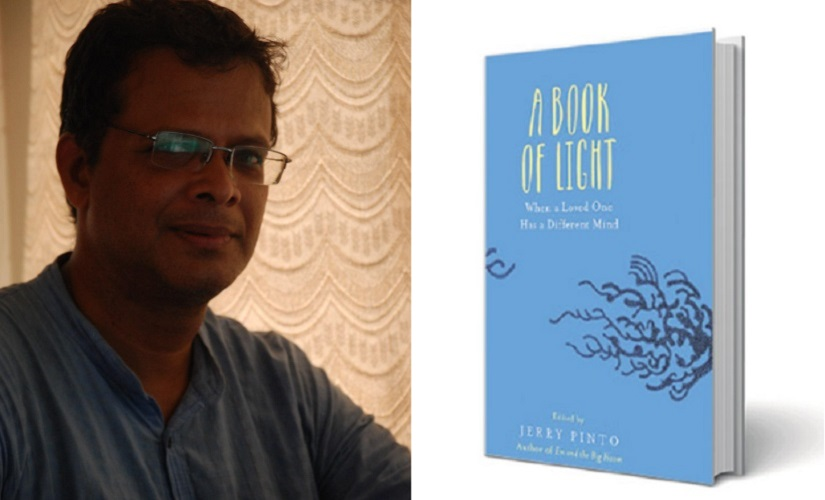 Jerry Pinto and A Book Of Light: When a Loved One Has a Different Mind.