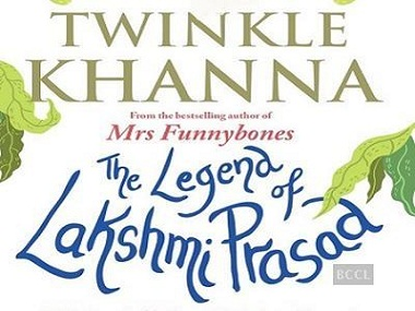 The cover page of Twinkle Khanna's book 'The Legend of Lakshmi Prasad.'