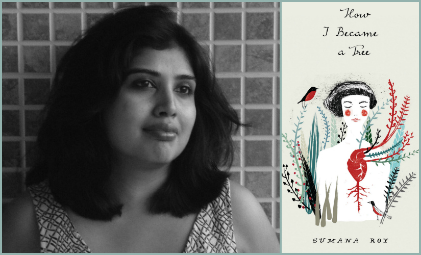 To be a tree or not to be Sumana Roys first book takes you on an incredible meditative journey
