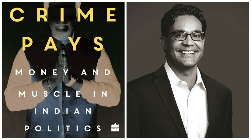 When Crime Pays by Milan Vaishnav, is published by HarperCollins