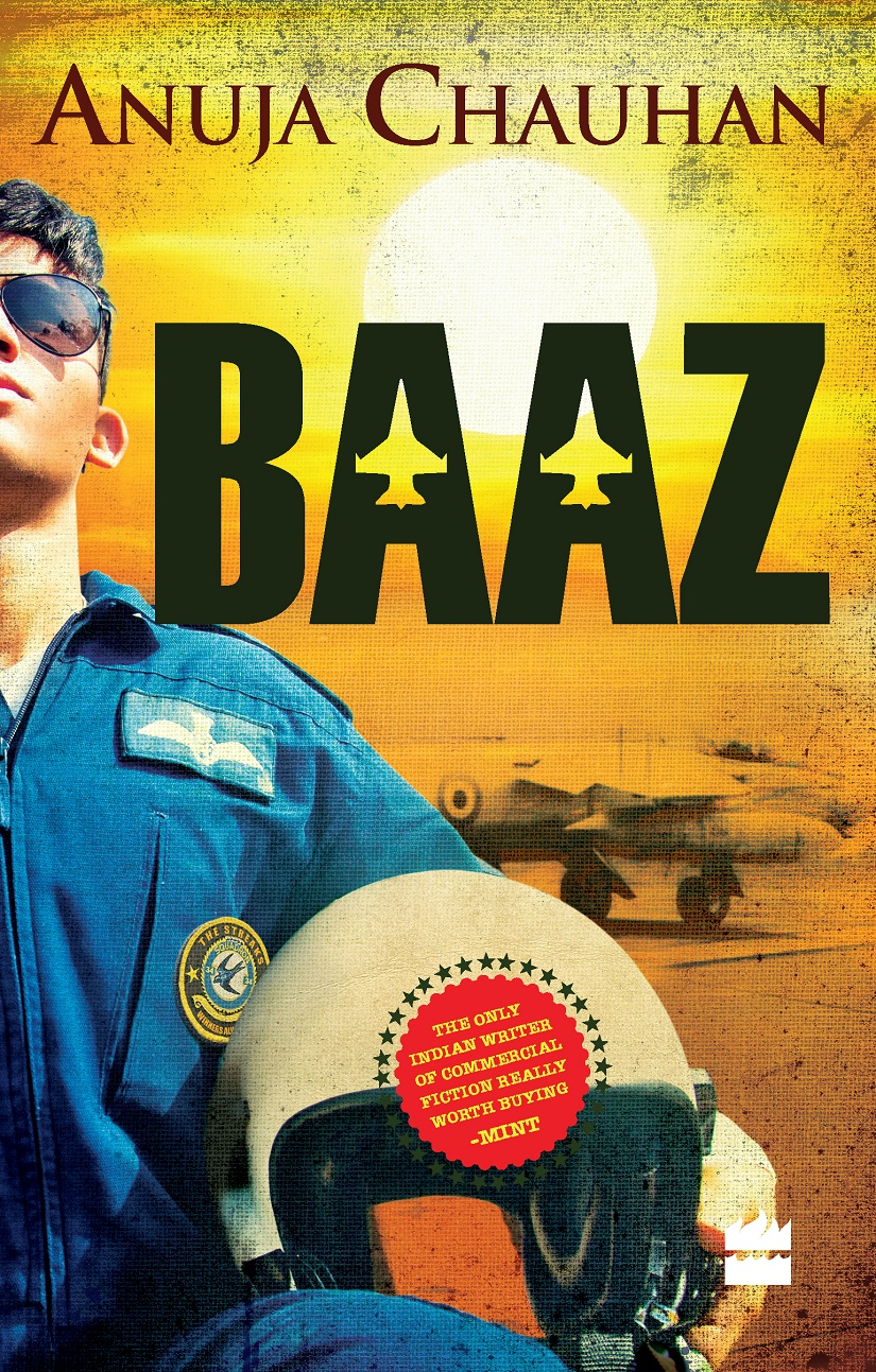Anuja Chauhan on her new book Baaz Ive always wanted to write about war