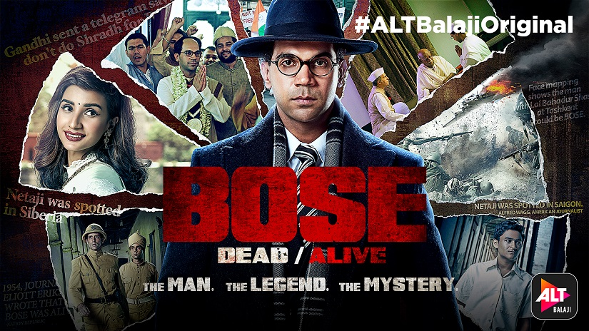 ALT Balaji's Bose: Dead/Alive starring Rajkummar Rao