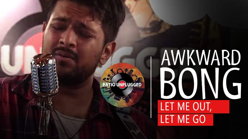 Patio Unplugged: 'Let Me Out, Let Me Go' chronicles Awkward Bong's love-hate equation with Mumbai​