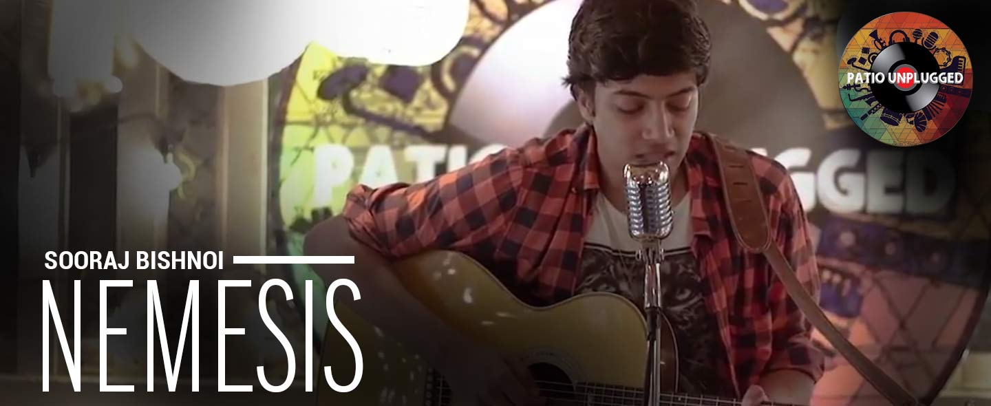 Patio Unplugged: Nemesis is an attempt by Sooraj Bishnoi to stray away from the formulaic acoustic song