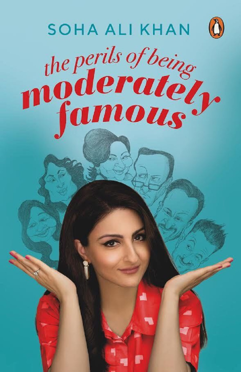 Coverpage of Soha Ali Khan's debut novel, Perils of Being Moderately Famous.