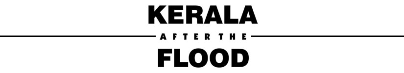 Kerala After the Flood Aftermath of calamity shows need for institution dedicated to coordinating rescue efforts