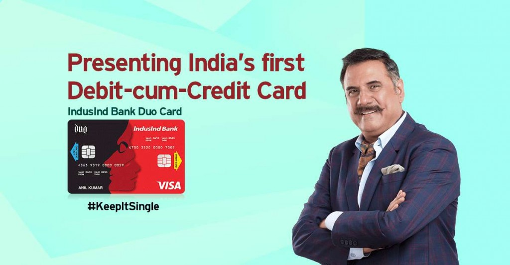 IndusInd Bank Combines the Power of Debit and Credit Card into One  IndusInd Bank Duo Card