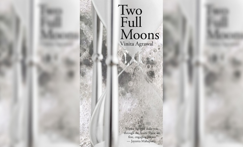 Two Full Moons review Vinita Agrawals intimate new book is a nourishing mix of imagistic surreal poems