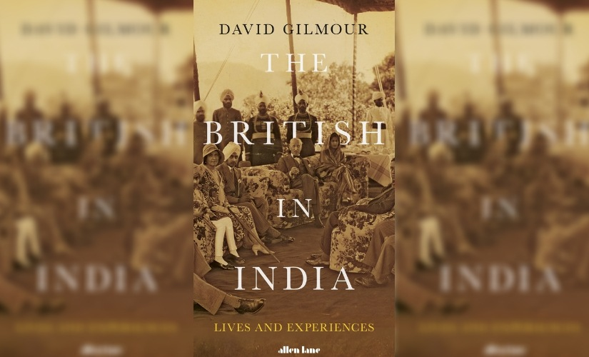 The British in India Author David Gilmour on writing a social history of the Raj overcoming stereotypes debating the past