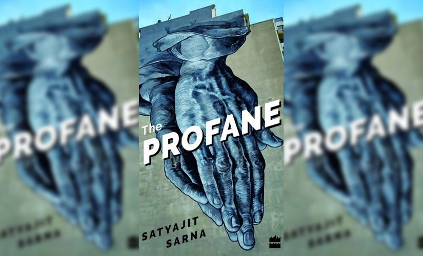 Satyajit Sarnas debut poetry collection The Profane is a meditation on death dissent and our time on earth
