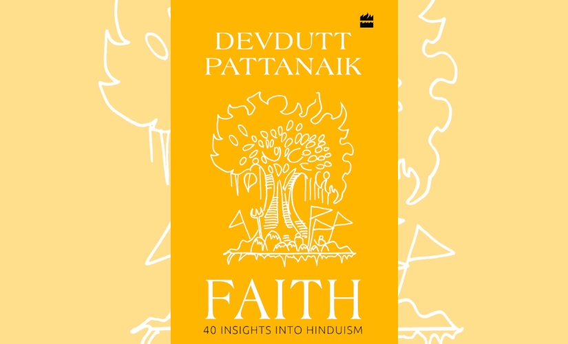 Devdutt Pattanaik on his new book Faith Myths are a necessary part of the human condition not just ancient times