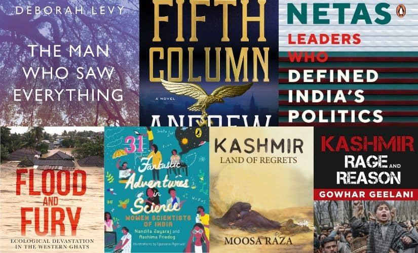 Books of the week From Kashmir  Land of Regrets to Deborah Levys The Man Who Saw Everything our picks