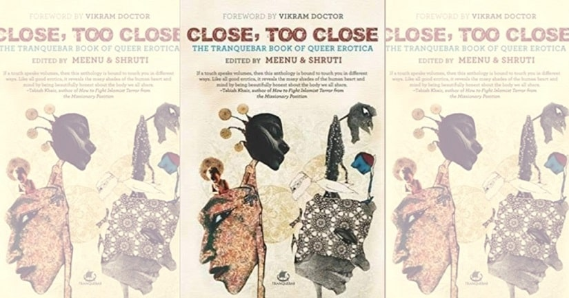 Close Too Close The Tranquebar Book of Queer Erotica raises questions around consent that we must engage with