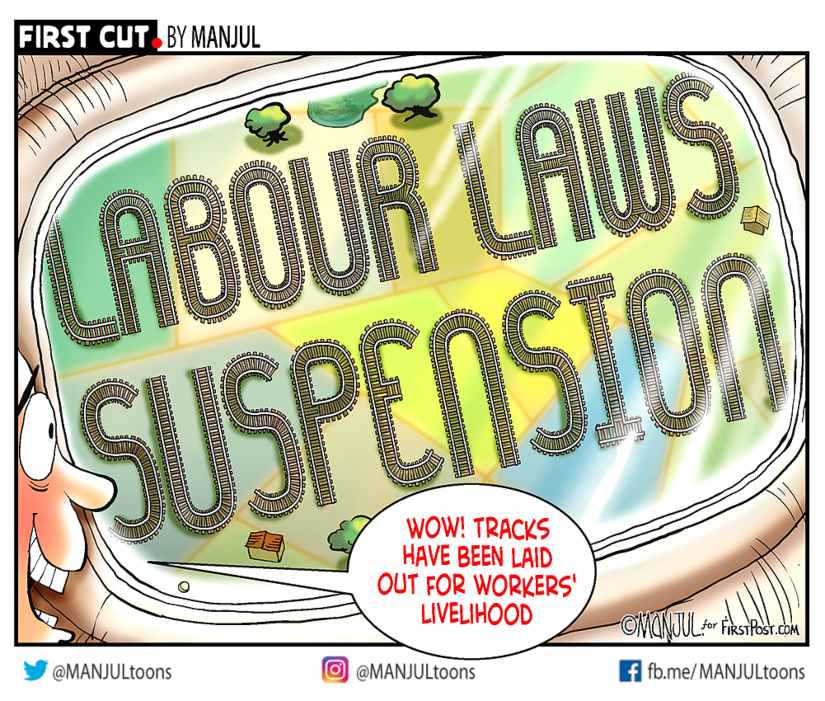 COVID-19 Lockdown: Uttar Pradesh and Madhya Pradesh watering down labour laws is a body blow to the working class