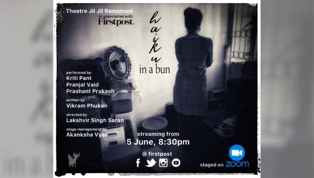 FirstAct Theatre Jil Jil Ramamanis Haiku in a Bun explores relationships and grieving in the time of a pandemic