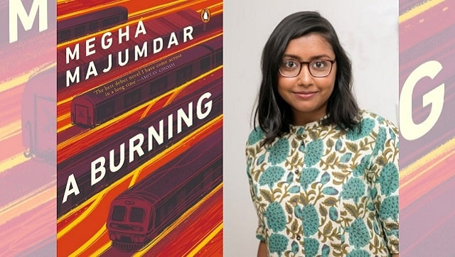 Megha Majumdars A Burning is a nononsense portrait of contemporary India that refuses to avert its eyes