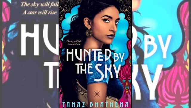 Tanaz Bhathena on Hunted by the Sky a young adult fantasy fiction title with a gutsy heroine leading a revolution