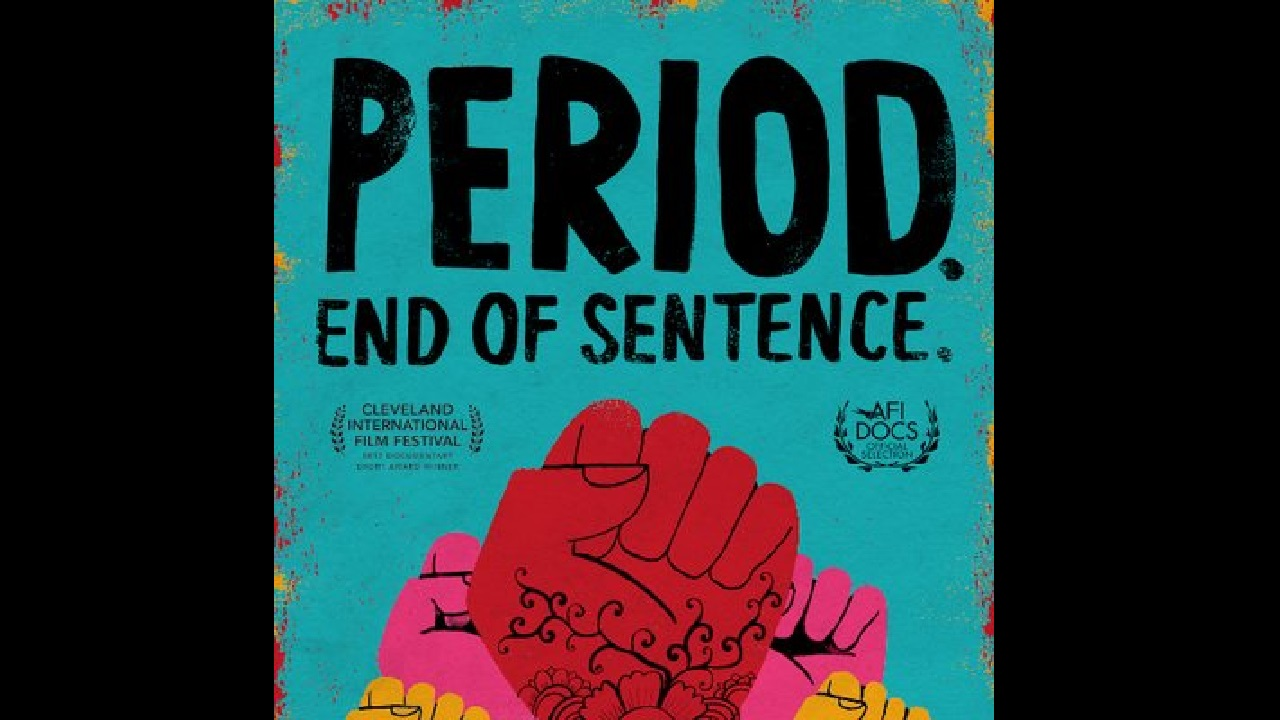 Period End of Sentence documentary based on stigma around menstruation in India shortlisted for Oscars 2019